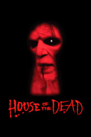House of the Dead – A Casa da Morte