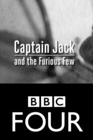 Captain Jack and the Furious Few